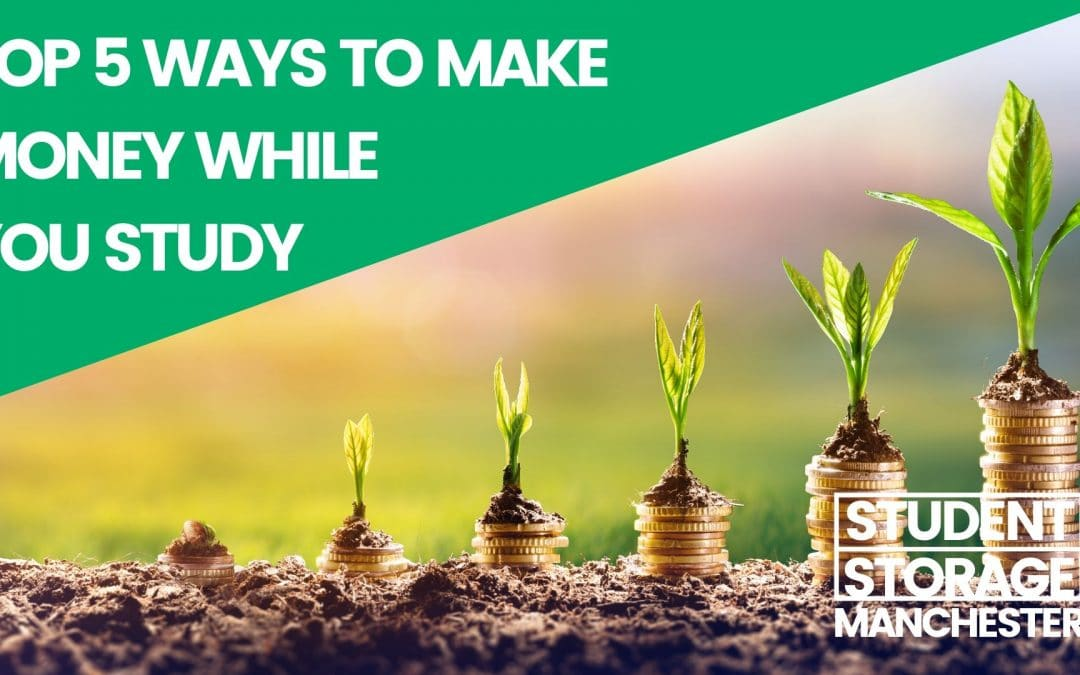 Top 5 Ways To Make Money While You Study